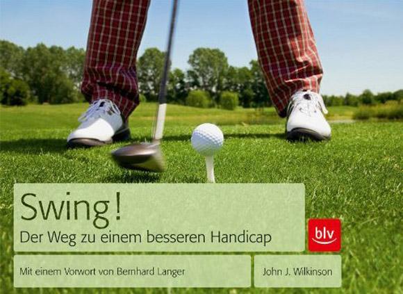 Neue Golfbücher 2011: Swing!