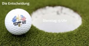 Am Dienstag wird die Entscheidung verkündet - live stream auf exklusiv-golfen