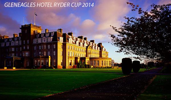 Gleneagles Hotel Ryder Cup 2014