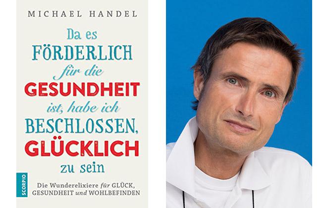 Gerade veröffentlichte Dr. Michael Handel ein neues Buch.