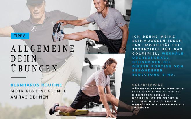 Bernhard Langer dehnt besonders sein Beinmuskulatur. Fotocredit: Mercedes-Benz